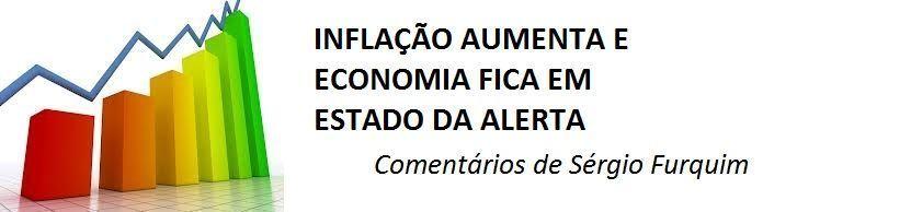 INFLACAO AUMENTA - COMENTARIOS